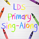 LDS Primary Sing-Along