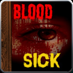 Horror Story: Blood Sick