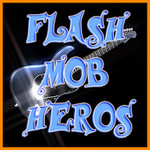 Flash Mob Hero Rock and Roll
