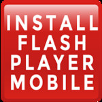 Install Flash Player Mobile