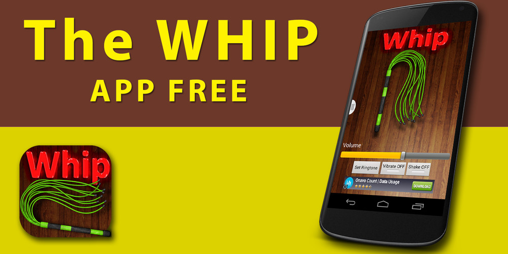 Free WHIP APP FREE cell phone game
